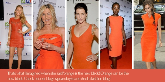 Orange can be the new black!